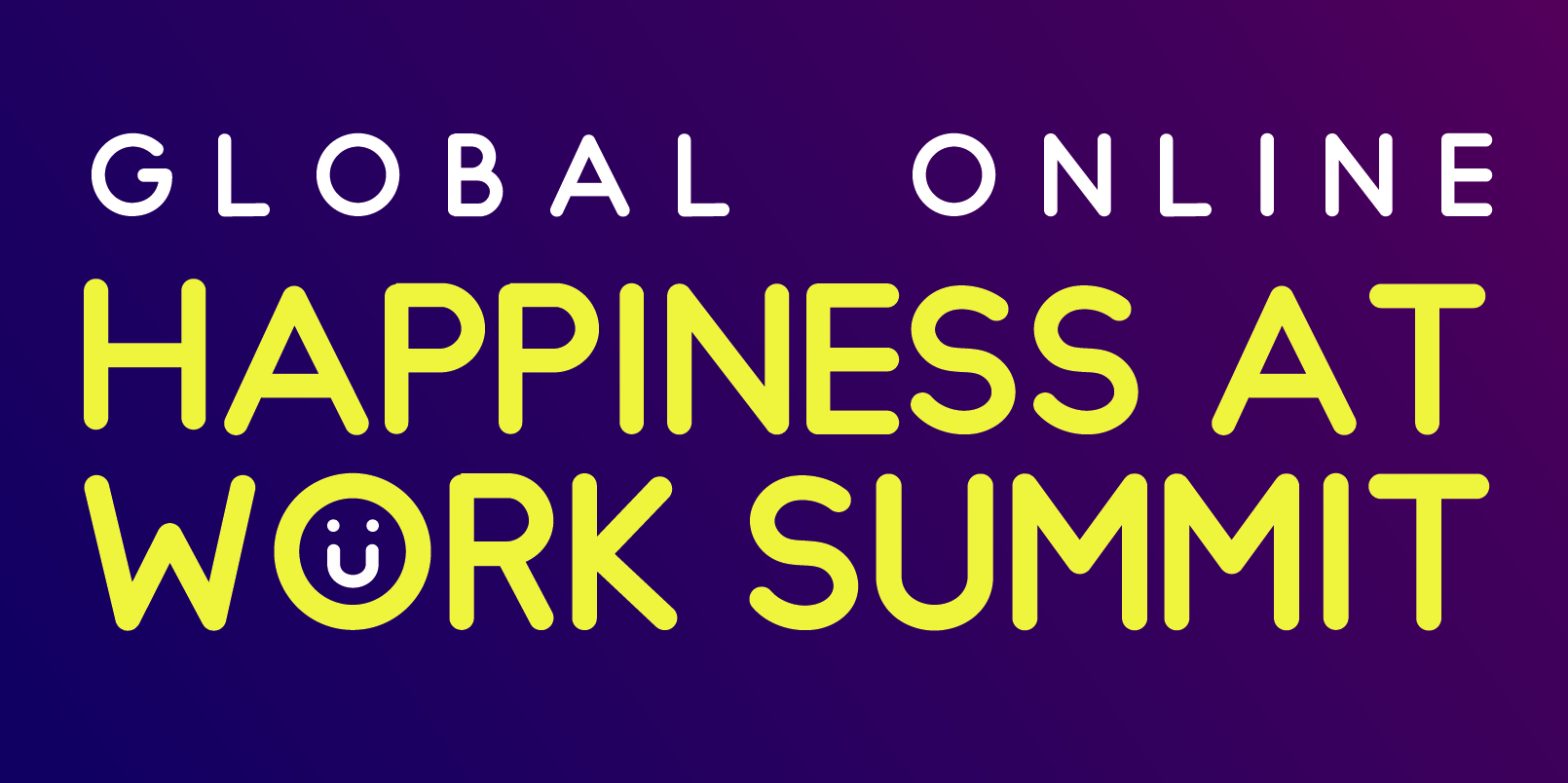 Inschrijving Global Online Happines at Work summit geopend